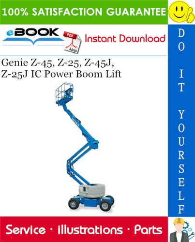 Thumbnail ☆☆ Best ☆☆ Genie Z-45, Z-25, Z-45J, Z-25J IC Power Boom Lift Parts Manual (Serial Number Range: from SN 21179 to 26999)