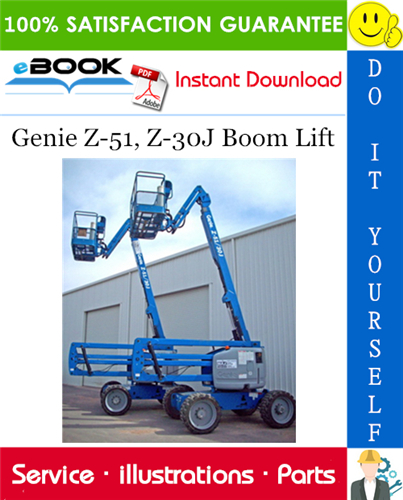 Thumbnail ☆☆ Best ☆☆ Genie Z-51, Z-30J Boom Lift Parts Manual (Serial Number Range: from SN 100 to 837)