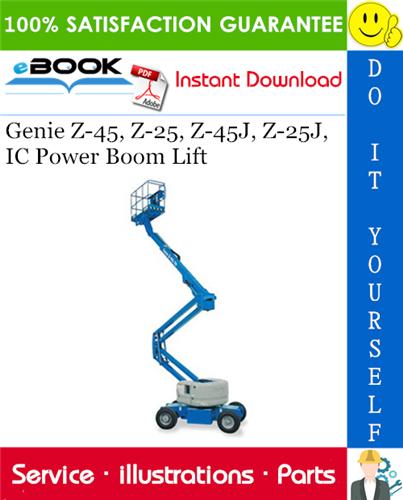 Thumbnail ☆☆ Best ☆☆ Genie Z-45, Z-25, Z-45J, Z-25J, IC Power Boom Lift Parts Manual (Serial Number Range: From SN Z452505-27000 to Z452507-34010)