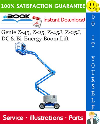 Thumbnail ☆☆ Best ☆☆ Genie Z-45, Z-25, Z-45J, Z-25J, DC & Bi-Energy Boom Lift Parts Manual (Serial Number Range: from SN 27000)
