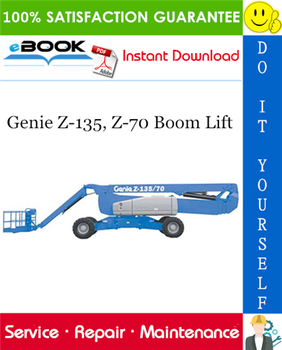 Thumbnail ☆☆ Best ☆☆ Genie Z-135, Z-70 Boom Lift Service Repair Manual (Serial Number Range: from Z13505 - 101 to 2000)