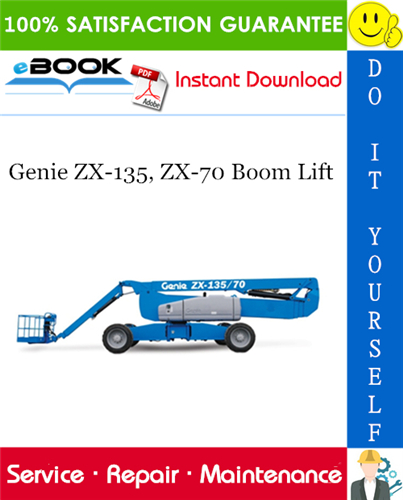 Thumbnail ☆☆ Best ☆☆ Genie ZX-135, ZX-70 Boom Lift Service Repair Manual (Serial Number Range: from ZX13513-2001)