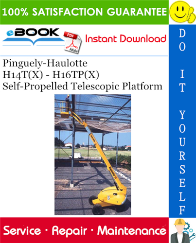 Thumbnail ☆☆ Best ☆☆ Pinguely-Haulotte H14T(X) - H16TP(X) Self-Propelled Telescopic Platform Service Repair Manual