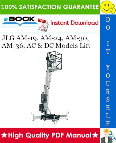 Thumbnail ☆☆ Best ☆☆ JLG AM-19, AM-24, AM-30, AM-36, AC & DC Models Lift Operators and Safety Manual, Service & Maintenance Manual, Illustrated Parts Manual