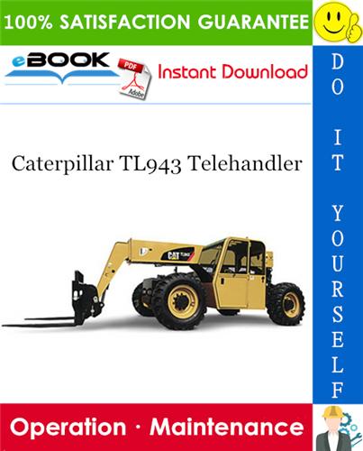 Thumbnail ☆☆ Best ☆☆ Caterpillar TL943 Telehandler Operation & Maintenance Manual