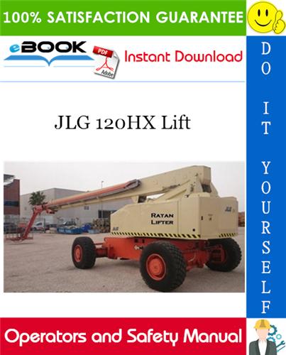 Thumbnail ☆☆ Best ☆☆ JLG 120HX Lift Operators and Safety Manual