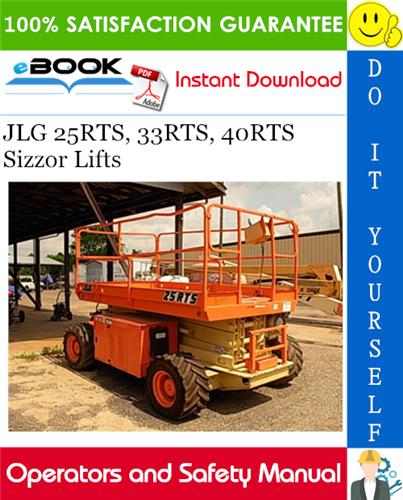 Thumbnail ☆☆ Best ☆☆ JLG 25RTS, 33RTS, 40RTS Sizzor Lifts Operators and Safety Manual