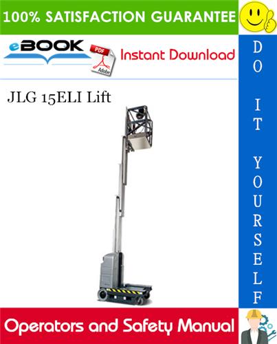 Thumbnail ☆☆ Best ☆☆ JLG 15ELI Lift Operators and Safety Manual