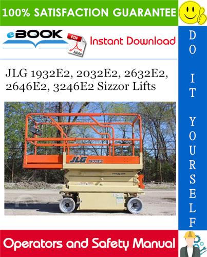 Thumbnail ☆☆ Best ☆☆ JLG 1932E2, 2032E2, 2632E2, 2646E2, 3246E2 Sizzor Lifts Operators and Safety Manual (P/N - 3120854)
