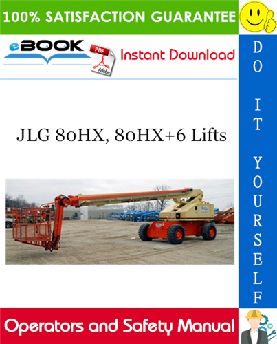 Thumbnail ☆☆ Best ☆☆ JLG 80HX, 80HX+6 Lifts Operators and Safety Manual (P/N - 3120890)