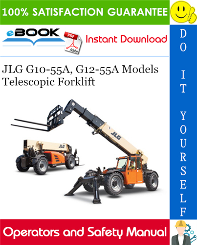 Thumbnail ☆☆ Best ☆☆ JLG G10-55A, G12-55A Models Telescopic Forklift Operation & Safety Manual (P/N - 3126018)