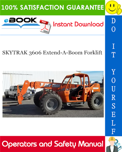 Thumbnail ☆☆ Best ☆☆ SKYTRAK 3606 Extend-A-Boom Forklift Operators and Safety Manual (P/N - 8990298-004)