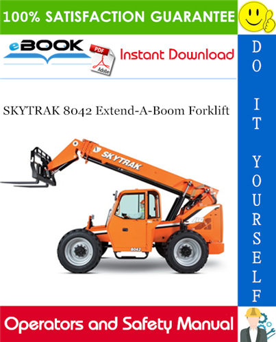 Thumbnail ☆☆ Best ☆☆ SKYTRAK 8042 Extend-A-Boom Forklift Operators and Safety Manual (P/N - 8990360C)