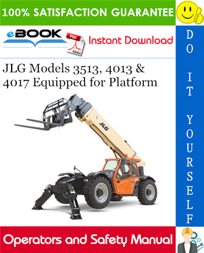 Thumbnail ☆☆ Best ☆☆ JLG Models 3513, 4013 & 4017 Equipped for Platform Operator and Safety Manual (P/N - 31200028, 31200029)