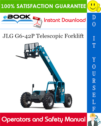 Thumbnail ☆☆ Best ☆☆ JLG G6-42P Telescopic Forklift Operation & Safety Manual (P/N - 31200148)