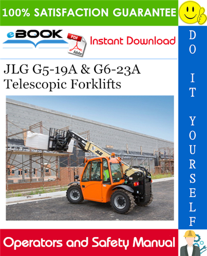 Thumbnail ☆☆ Best ☆☆ JLG G5-19A & G6-23A Telescopic Forklifts Operation & Safety Manual (P/N - 31200192)