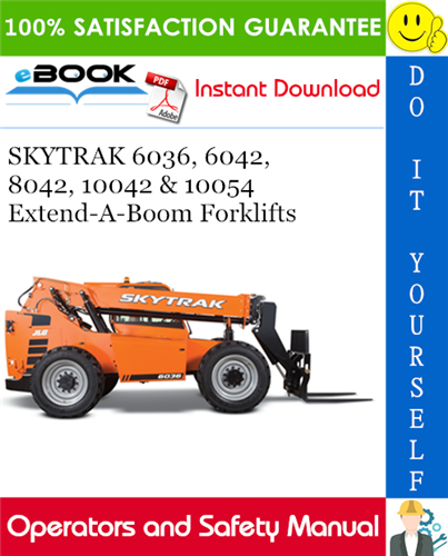 Thumbnail ☆☆ Best ☆☆ SKYTRAK 6036, 6042, 8042, 10042 & 10054 Extend-A-Boom Forklifts Operation and Safety Manual (P/N - 31200352)
