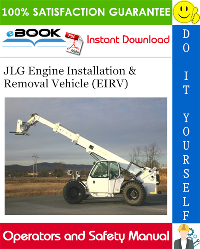 Thumbnail ☆☆ Best ☆☆ JLG Engine Installation & Removal Vehicle (EIRV) Operation and Safety Manual (P/N - 31200420)
