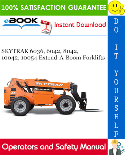 Thumbnail ☆☆ Best ☆☆ SKYTRAK 6036, 6042, 8042, 10042, 10054 Extend-A-Boom Forklifts Operation and Safety Manual (P/N - 31200749)