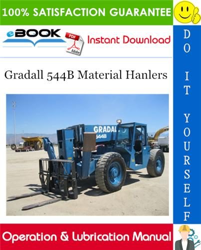 Thumbnail ☆☆ Best ☆☆ Gradall 544B Material Hanlers Operation & Lubrication Manual