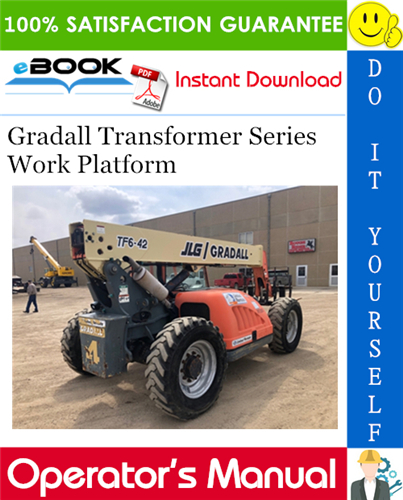 Thumbnail ☆☆ Best ☆☆ Gradall Transformer Series Work Platform Operation & Safety Manual