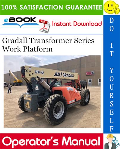 Thumbnail ☆☆ Best ☆☆ Gradall Transformer Series Work Platform Operation & Safety Manual