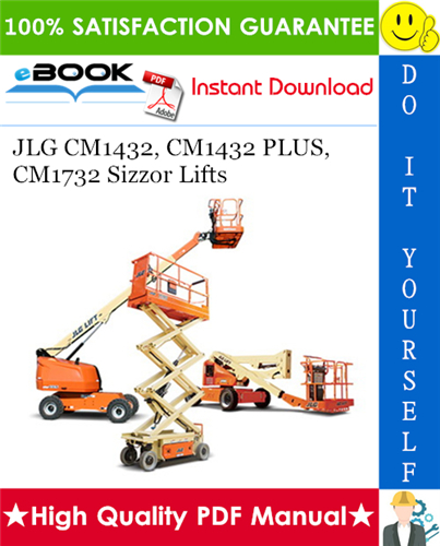 Thumbnail ☆☆ Best ☆☆ JLG CM1432, CM1432 PLUS, CM1732 Sizzor Lifts Operators & Safety & Service & Maintenance & Illustrated Parts Manual