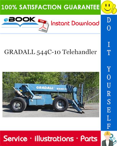 Thumbnail ☆☆ Best ☆☆ GRADALL 544C-10 Telehandler Illustrated Parts Manual (P/N - 91164001)