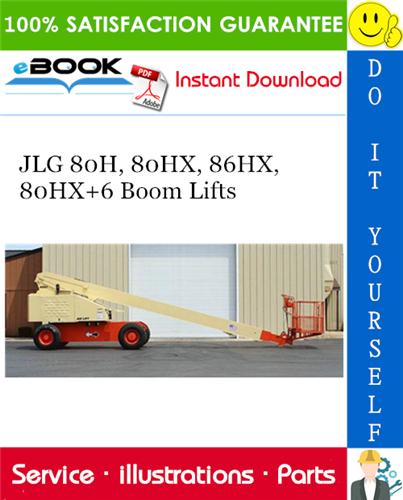 Thumbnail ☆☆ Best ☆☆ JLG 80H, 80HX, 86HX, 80HX+6 Boom Lifts Illustrated Parts Manual (P/N 3120272)