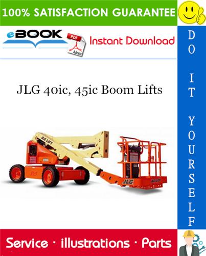 Thumbnail ☆☆ Best ☆☆ JLG 40ic, 45ic Boom Lifts Illustrated Parts Manual (P/N 3120735)