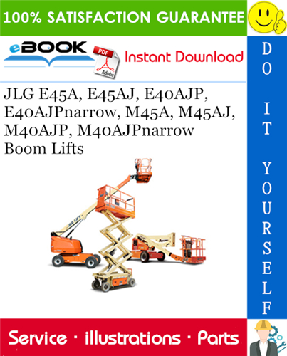 Thumbnail ☆☆ Best ☆☆ JLG E45A, E45AJ, E40AJP, E40AJPnarrow, M45A, M45AJ, M40AJP, M40AJPnarrow Boom Lifts Illustrated Parts Manual (P/N 3120766)