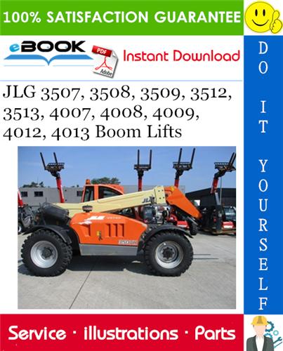 Thumbnail ☆☆ Best ☆☆ JLG 3507, 3508, 3509, 3512, 3513, 4007, 4008, 4009, 4012, 4013 Boom Lifts Illustrated Parts Manual (P/N - 3121853)