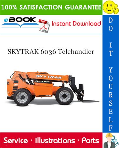 Thumbnail ☆☆ Best ☆☆ SKYTRAK 6036 Telehandler Illustrated Parts Manual (P/N - 8990150)