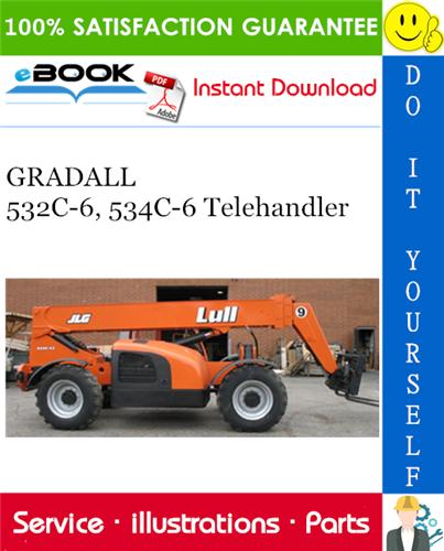 Thumbnail ☆☆ Best ☆☆ GRADALL 532C-6, 534C-6 Telehandler Illustrated Parts Manual (P/N - 9112-4051)