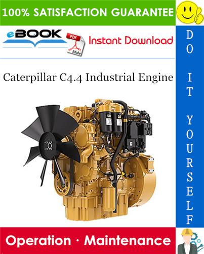 Thumbnail ☆☆ Best ☆☆ Caterpillar C4.4 Industrial Engine Operation & Maintenance Manual