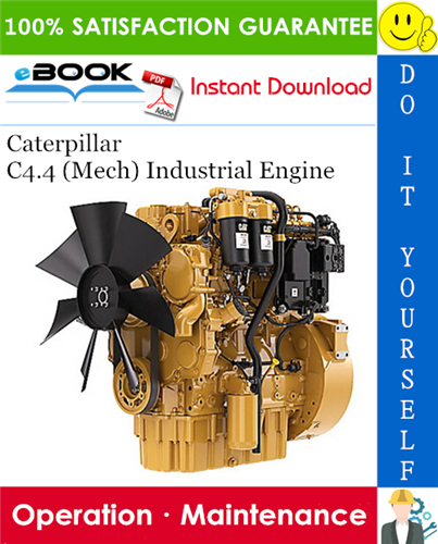 Thumbnail ☆☆ Best ☆☆ Caterpillar C4.4 (Mech) Industrial Engine Operation & Maintenance Manual