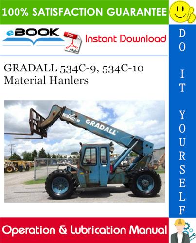 Thumbnail ☆☆ Best ☆☆ GRADALL 534C-9, 534C-10 Material Hanlers Operation & Lubrication Manual