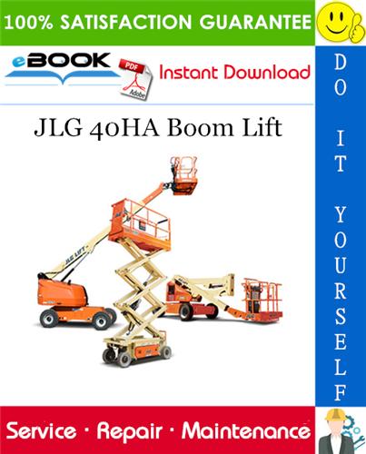 Thumbnail ☆☆ Best ☆☆ JLG 40HA Boom Lift Service Repair Manual (P/N - 3120672)