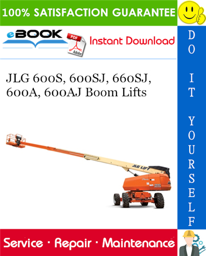 Thumbnail ☆☆ Best ☆☆ JLG 600S, 600SJ, 660SJ, 600A, 600AJ Boom Lifts Service Repair Manual (P/N - 3120718)