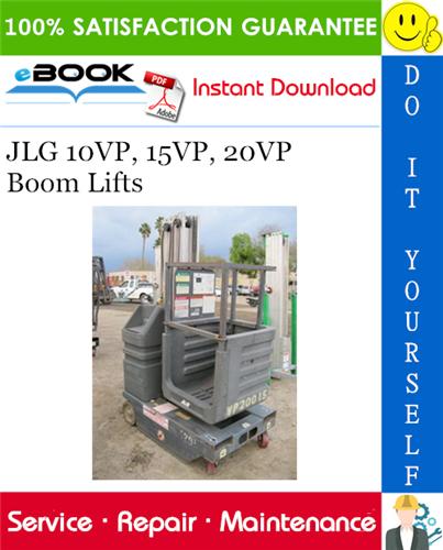 Thumbnail ☆☆ Best ☆☆ JLG 10VP, 15VP, 20VP Boom Lifts Service Repair Manual (P/N - 3120728)