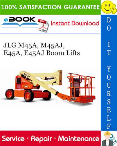 Thumbnail ☆☆ Best ☆☆ JLG M45A, M45AJ, E45A, E45AJ Boom Lifts Service Repair Manual (P/N - 3120765)