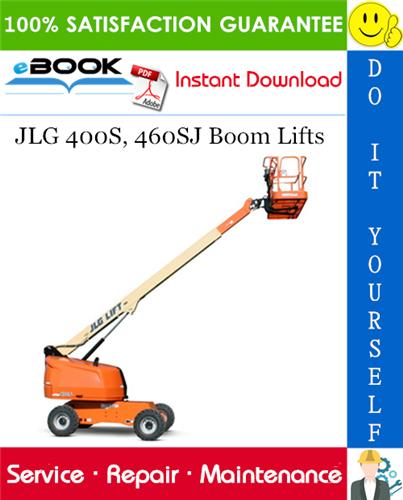 Thumbnail ☆☆ Best ☆☆ JLG 400S, 460SJ Boom Lifts Service Repair Manual (P/N - 3120788)