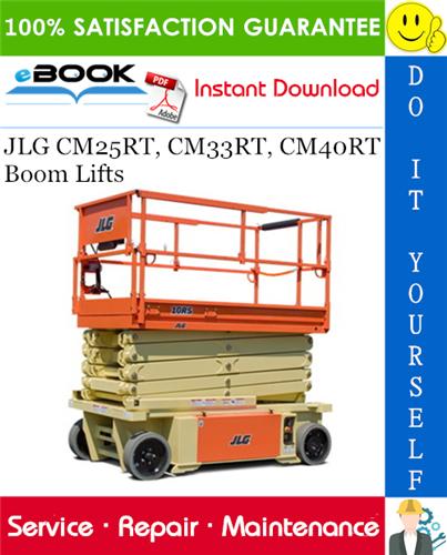 Thumbnail ☆☆ Best ☆☆ JLG CM25RT, CM33RT, CM40RT Boom Lifts Service Repair Manual (P/N - 3120816)