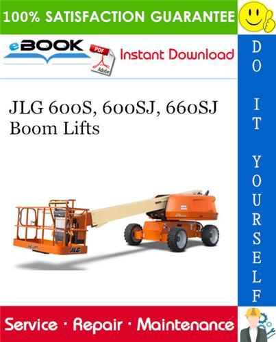 Thumbnail ☆☆ Best ☆☆ JLG 600S, 600SJ, 660SJ Boom Lifts Service Repair Manual (P/N - 3121202)