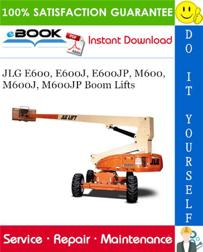 Thumbnail ☆☆ Best ☆☆ JLG E600, E600J, E600JP, M600, M600J, M600JP Boom Lifts Service Repair Manual (P/N - 3121813)