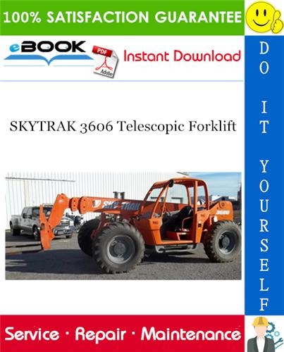 Thumbnail ☆☆ Best ☆☆ SKYTRAK 3606 Telescopic Forklift Service Repair Manual (P/N - 8990300)