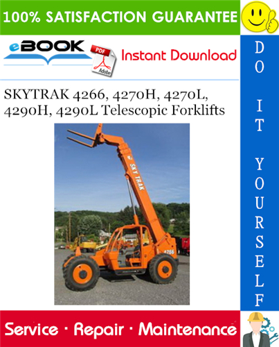 Thumbnail ☆☆ Best ☆☆ SKYTRAK 4266, 4270H, 4270L, 4290H, 4290L Telescopic Forklifts Service Repair Manual (P/N - 8990405)