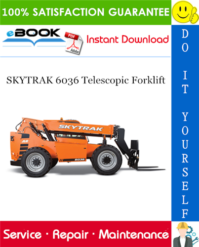 Thumbnail ☆☆ Best ☆☆ SKYTRAK 6036 Telescopic Forklift Service Repair Manual (P/N - 8990416)