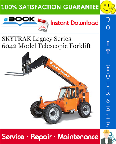 Thumbnail ☆☆ Best ☆☆ SKYTRAK Legacy Series 6042 Model Telescopic Forklift Service Repair Manual