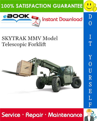 Thumbnail ☆☆ Best ☆☆ SKYTRAK MMV Model Telescopic Forklift Service Repair Manual [Serial Number: MV201 & After (Tier 2)]
